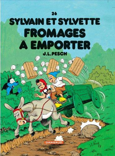 Sylvain et Sylvette - tome 26 - Fromages à emporter