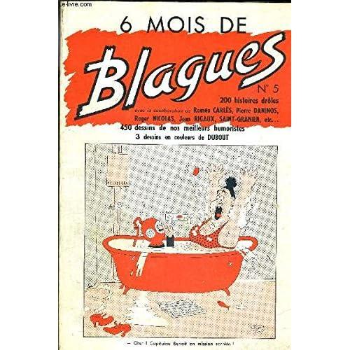 6 MOIS DE BLAGUES N°5 (album)- DU N°25 AU N°30 - (6 NUMEROS) 200 histoires droles - 450 dessins de nos meilleurs humoristes - dessins en couleurs de DUBOUT