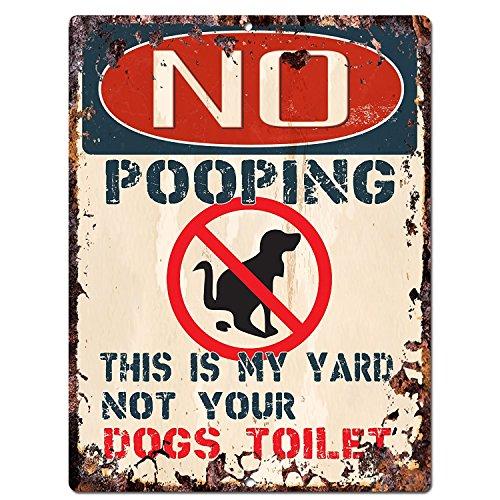 Generic Keine Pooping This is My Yard Nicht Ihr Hunde WC Chic Schild Vintage Retro Rustikal 22,9x 30,5cm Metall Teller Store Home Wand Tür Dekoration -