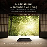 Meditations on Intention and Being: Daily...