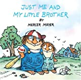 Best Little Brother - Just Me and My Little Brother (Little Critter) Review