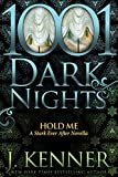 Hold Me: A Stark Ever After Novella (English Edition)