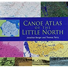 CANOE ATLAS OF THE LITTLE NORT