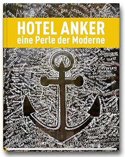 Hotel Anker: Eine Perle der Moderne