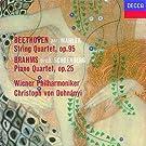 Beethoven Mahler: String Quartet No11; Brahms- Schoenberg: Transcription Piano Quartet op.25