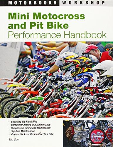 Mini Motocross and Pit Bike Performance Handbook (Motorbooks Workshop) (Mini-bikes Motoren)