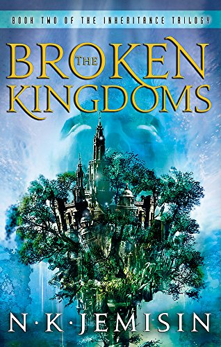 The Broken Kingdoms: Book 2 of the Inheritance Trilogy por N. K. Jemisin