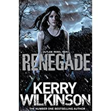 Renegade (Silver Blackthorn Trilogy) by Kerry Wilkinson (2015-05-07)
