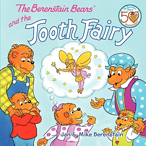 The Berenstain Bears and the Tooth Fairy por Jan Berenstain