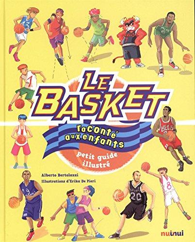 Le basket raconté aux enfants par Alberto Bertolazzi