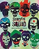 Suicide Squad: Behind the Scenes with the Worst Heroes Ever