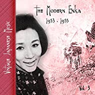 Vintage Japanese Music, The Modern Enka, Vol. 3 (1953 - 1955)