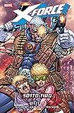 X-Force Vol. 2: Sotto Tiro (X-Force (1991))