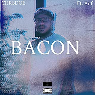 Bacon (feat. Anf) [Explicit]