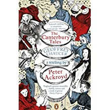 The Canterbury Tales: A retelling by Peter Ackroyd (Penguin Classics)