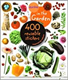 In The Garden: 400 Reusable Stickers (Eye Like Stickers)