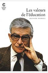Les valeurs de l'éducation Broché
