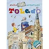 Toledo (Guías infantiles) - 9788467747096