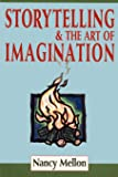 Storytelling & the Art of Imagination