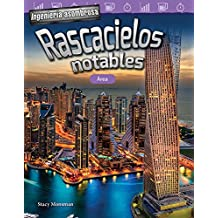 Ingeniería asombrosa: Rascacielos notables: Área (Engineering Marvels: Stand-Out Skyscrapers: Area) (Ingeniería asombrosa/ Engineering Marvels: Mathematics Readers)