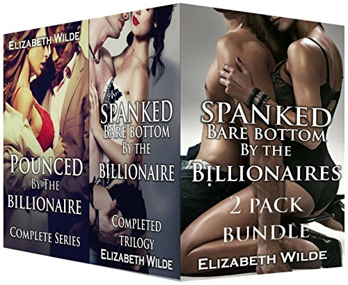 Spanked Bare Bottom by the Billionaires (Bundle Alpha Male Romance, Novella Bundle) (English Edition) (Spanky Shorts)
