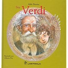 Soy Verdi/ I am Verdi (Coleccion Flauta de Pan de Inciacion a la Musica)