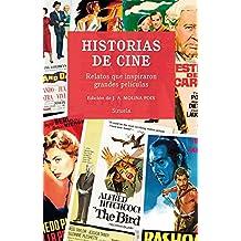 Historias de cine: Relatos que inspiraron grandes películas (Libros del Tiempo)