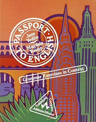 Passport to English: Grammar Exercises in Context by Jane Yedlin (1985-04-30)