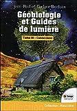 Géobiologie et guides de lumière : Tome 3, Connexions