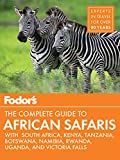 #4: Fodor's the Complete Guide to African Safaris: with South Africa, Kenya, Tanzania, Botswana, Namibia, & Rwanda (Full-color Travel Guide Book 5)