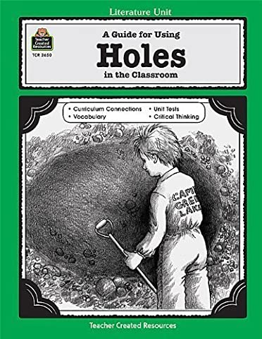 A Guide for Using 'Holes' in the Classroom (Literature Unit) (Literature Units) by Belinda Zampino Published by Teacher Created Resources (2000) Paperback