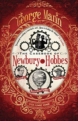 The Casebook of Newbury & Hobbes (Newbury & Hobbes Investigation, Band 1)