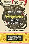 Vengeance sauce piquante par Sally Andrew