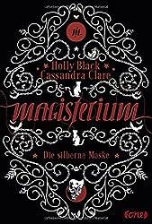 Magisterium: Die silberne Maske (Magisterium-Serie)