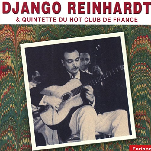 Django Reinhardt & Quintette du Hot Club de France
