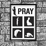 I Pray/Islam/muslimische?Zitat Poster Druck Bild Wand Motivation Life - A4 (21 x 30 cm)