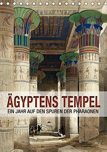 Ägyptens Tempel (Tischkalender 2019 DIN A5 hoch): Ein Jahr auf den Spuren der Pharaonen (Geburtstagskalender, 14 Seiten ) (CALVENDO Orte)