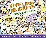 Five Little Monkeys Jumping on the Bed (Five Little Monkeys Story)