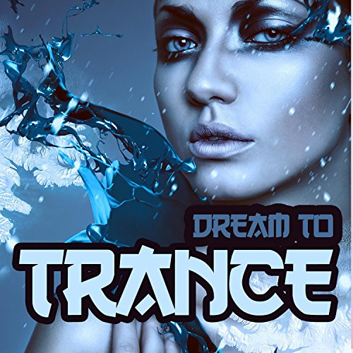 Dream to Trance