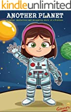 Another Planet: A joyous, mysterious and struggling story of a princess.(FREE audio book link inside) (Kids Story to inspire them for kindness and cooperation 1)