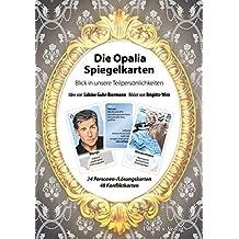 Die Opalia Spiegelkarten: Blick in unsere Teilpersönlichkeiten