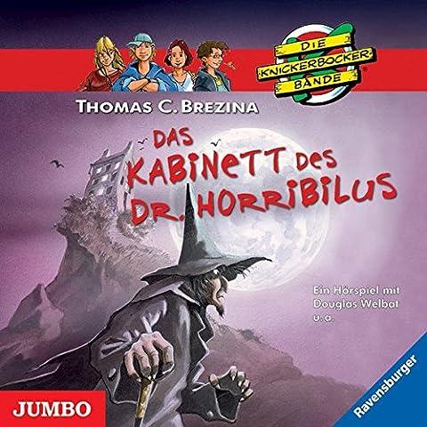 Das Kabinett des Dr. Horribilus (Die Knickerbocker Bande)