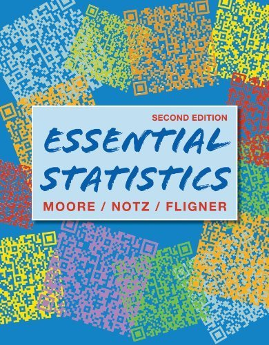 Essential Statistics 2nd edition by Moore, David S., Notz, William I., Fligner, Michael A. (2012) Paperback