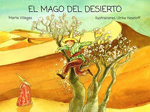 El mago del desierto por Marta Villegas