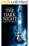The dark night: Rockstar Sammelband