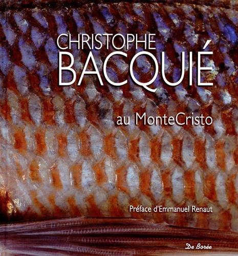 Cuisine de Christophe Bacquie (la) par Barruel Laurence