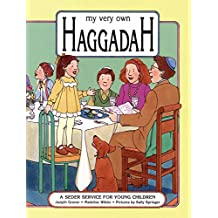 My Very Own Haggadah: A Seder Service for Young Children (Passover) (English Edition)