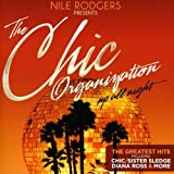 Picture Of The Chic Organization - Up All Night (The Greatest Hits)