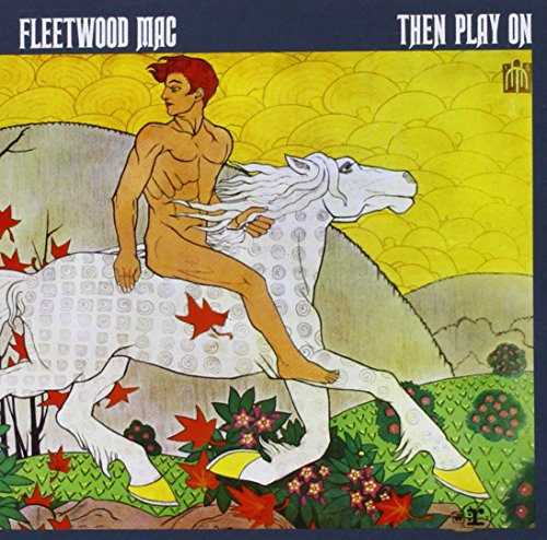 Fleetwood Mac: Then Play on (Audio CD)