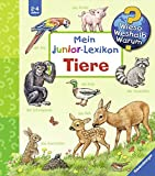 Mein junior-Lexikon: Tiere (Wieso? Weshalb? Warum? Sonderband)